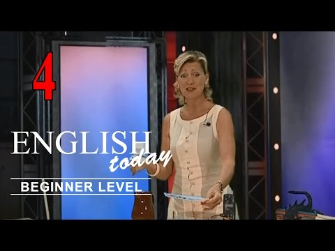 Learn English Conversation - English Today Beginner Level 4
