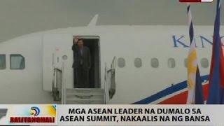 BT: Mga ASEAN leader na dumalo sa ASEAN Summit, nakaalis na ng bansa