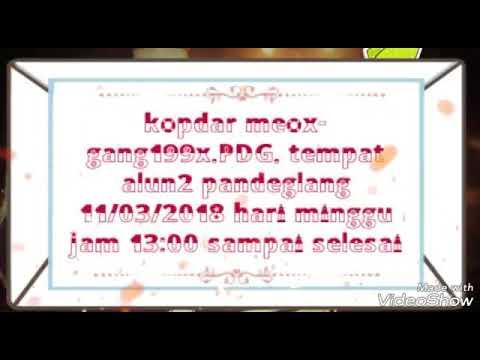 Kopdar meox-gang pandeglang 11/03/2018 hari minggu jam 13:00.wib