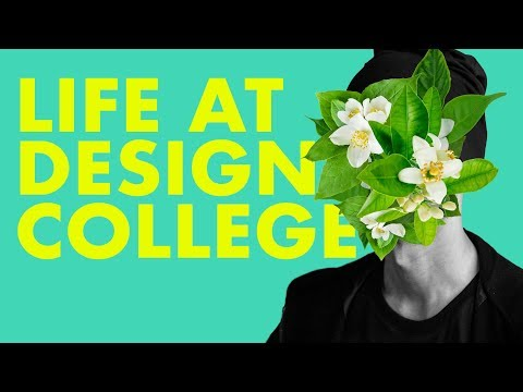 Advice for Students—My Life at Design College