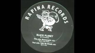 2 FRENCHMEN - BLACK PLANET (BIOENERGETIC MIX)  1991