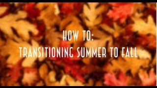HOW TO: Transitioning Summer to Fall + 8 Outfit Ideas Thumbnail