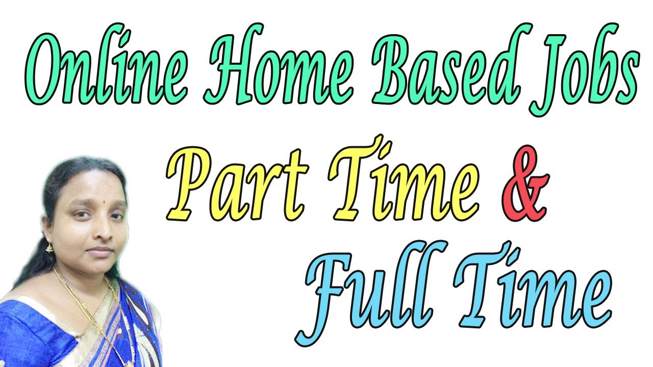 Online Home Based Jobs | Part Time & Full Time Jobs | All Online ...