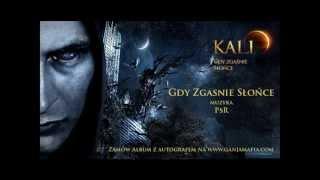 02. Kali - Gdy zgaśnie słońce (prod. PSR)