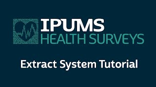 IPUMS-NHIS extract system tutorial