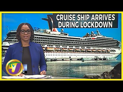 Outrage Over Cruise Ship Visit in Lockdown | TVJ News
