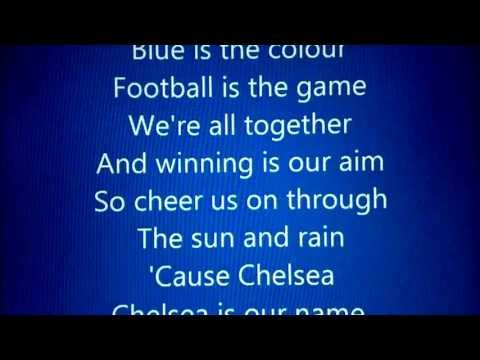 Chelsea FC (Anthem) - Blue Is The Colour with lyrics