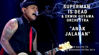 Superman Is Dead - Anak Jalanan (Konser Erwin Gutawa Salute to Guruh Soekarno Putra 2014)