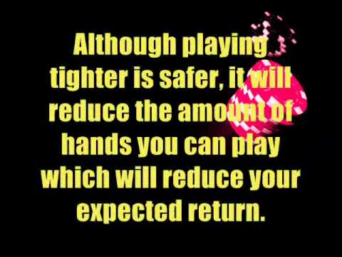 Tight Aggressive Texas Hold Em Poker - How Tight Is Too Tight