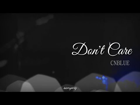 Don't Care★CNBLUE