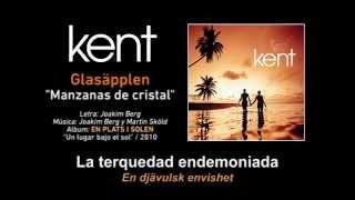 """KENT — """"Glasäpplen"""" (Subtítulos Español - Sueco)"""
