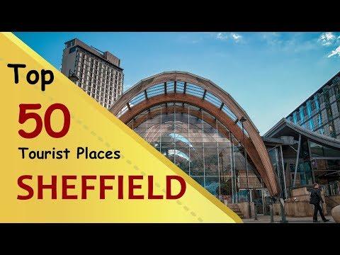 """SHEFFIELD"" Top 50 Tourist Places | Sheffield Tourism | ENGLAND"