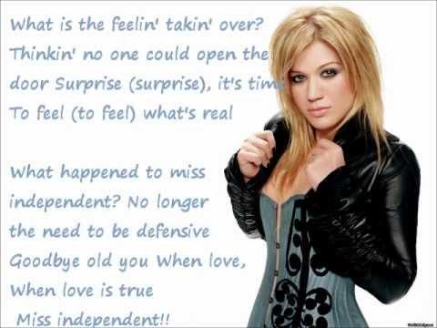 Kelly Clarkson Miss independent with LYRICS