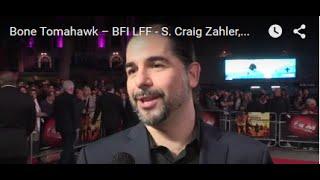 Bone Tomahawk – BFI LFF - S. Craig Zahler, Jack Heller, Dallas Sonnier Interview