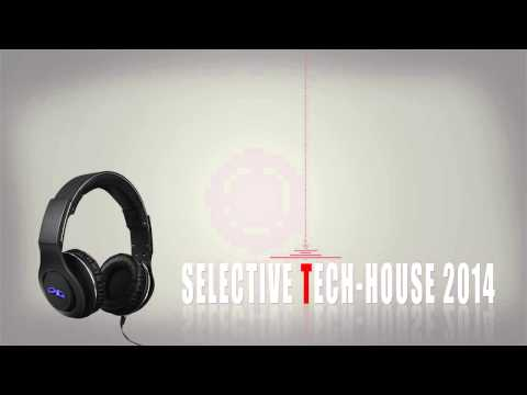 Selective Tech House 2014 ( Tech house - Techno )