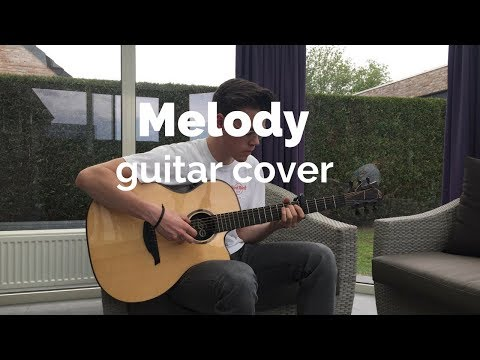 Lost Frequencies ft. James Blunt - Melody (guitar cover)