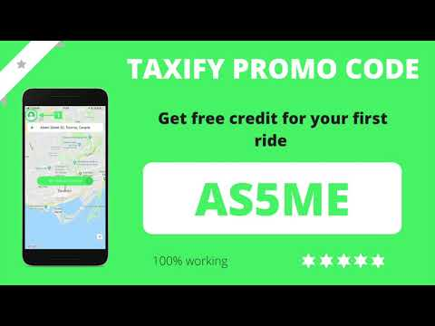 TAXIFY PROMO CODE (2019) - FREE CREDIT For Your First Ride | 100% Working