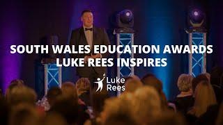 South Wales School Awards | Teacher & Student Motivation | Luke Rees Inspires