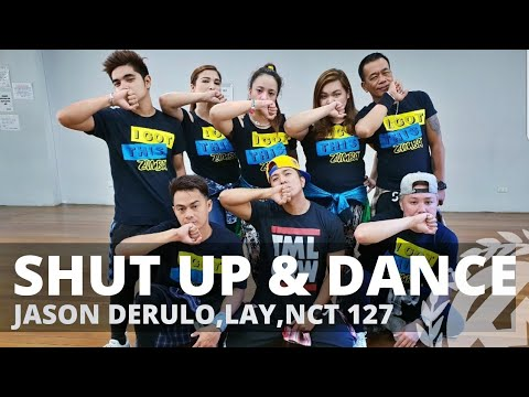SHUT UP AND DANCE By Jason Derulo,Lay,NCT 127 | Zumba | Pop | TML Crew Camper Cantos