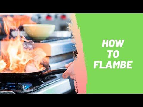 How to Flambe