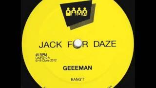 Geeeman   Bang't (Clone Jack For Daze 010)