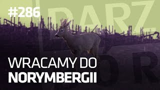 Darz Bór odc 286 - Wracamy do Norymbergii