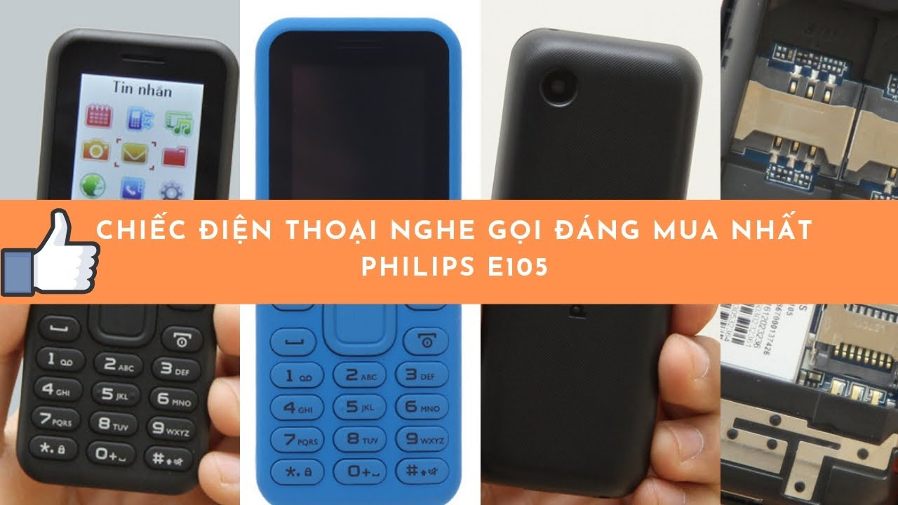 Philips E105 là chiếc điện thoại 2 sim nhỏ gọn pin trâu nghe gọi có ghi âm giá rẻ đáng mua nhất