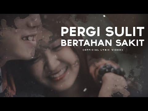 PERGI SULIT BERTAHAN SAKIT - REZA PAHLEVI [OFFICIAL LYRIC VIDEO]