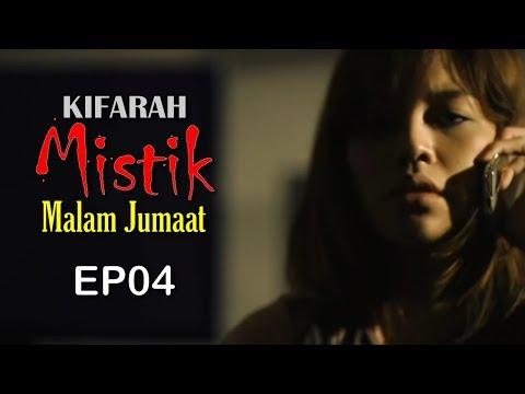 Kifarah Mistik | Malam Jumaat (Episod 4)