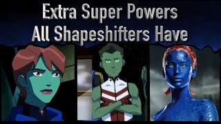 Extra Super Powers That All Shape Shifters Have