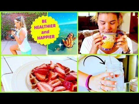 Best Tips for Being Healthier & Happier!