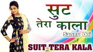 Suit Tera Kala   सूट तेरा काला   Haryanvi New Song 2020   Sonika Singh Sannu Doi