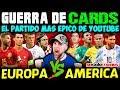 EUROPA vs AMERICA | EPICA GUERRA DE CARDS Mundial Rusia 2018 con cartas Adrenalyn XL NO SOLO CROMOS