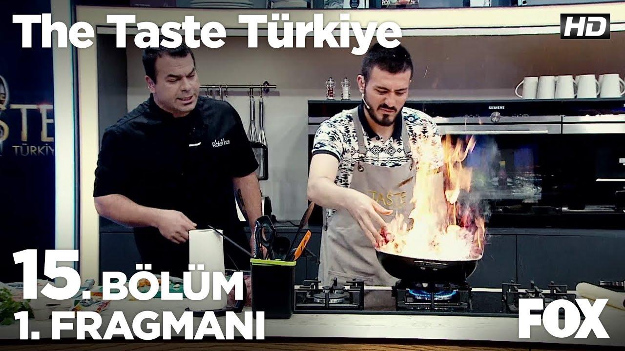 The Taste Türkiye 15. Bölüm 1. Fragmanı