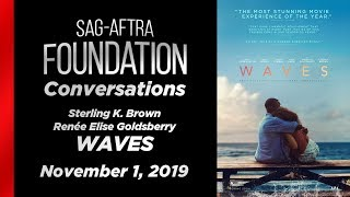 Conversations with Sterling K. Brown & Renée Elise Goldsberry of WAVES