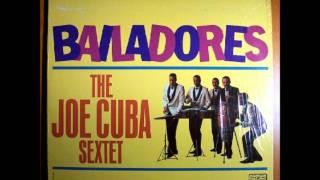 Barquillero (Mantequero) - THE JOE CUBA SEXTET