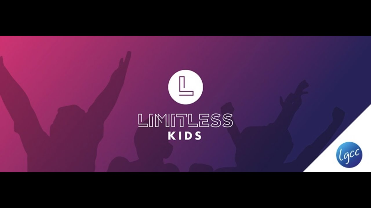 LimitlessKids_Sunday 10th May (5 - 11's) - YouTube