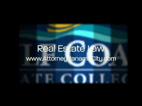 Real Estate Attorneys Bay County FL www.AttorneyPanamaCity.com Panama City, Mexico Beach