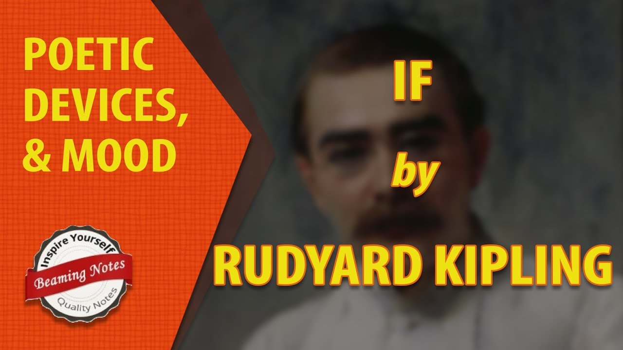 Mood and Poetic Devices of If by Rudyard Kipling