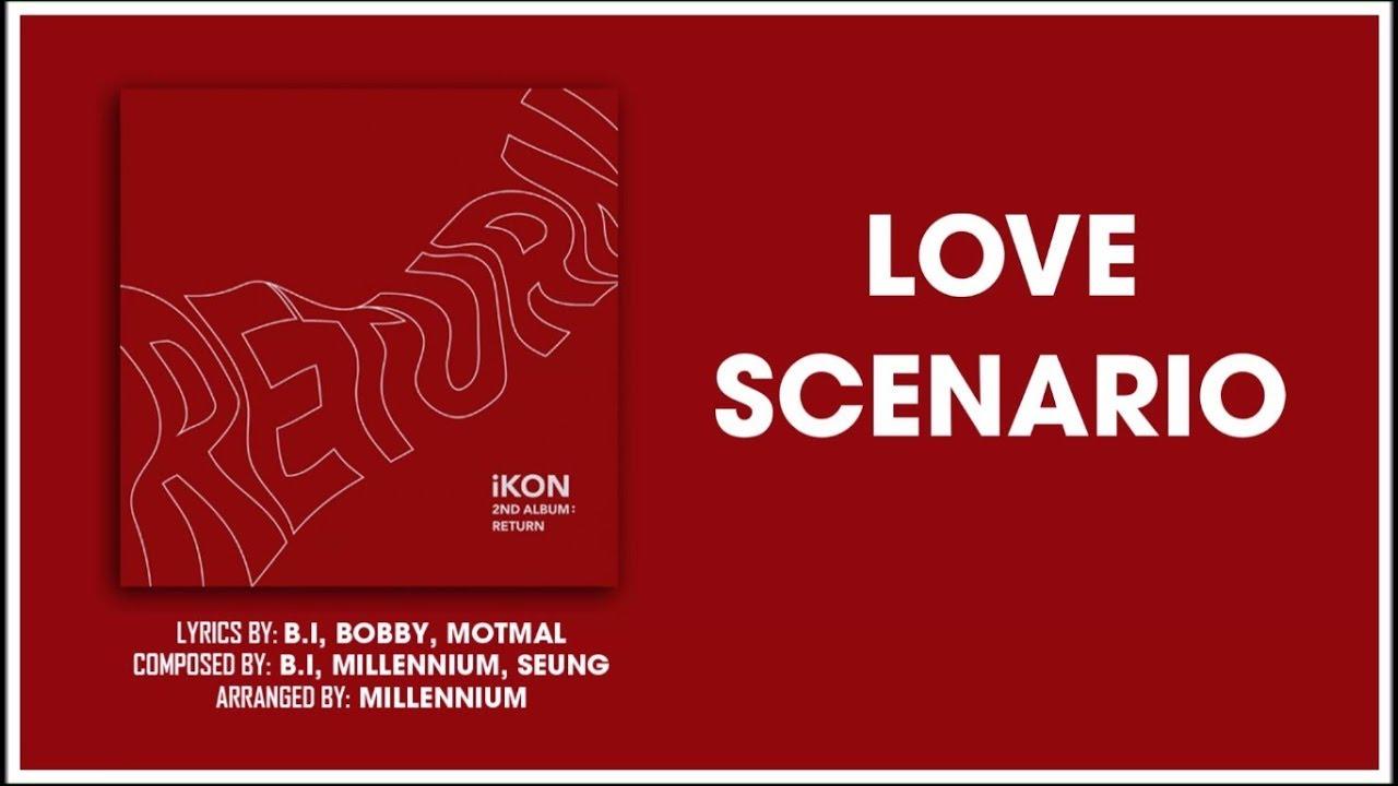 Lời dịch LOVE SCENARIO - iKON - 52Hz of Youth