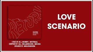iKON - 사랑을 했다(LOVE SCENARIO) [EASY LYRICS]