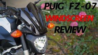 FZ 07 -  Puig Windscreen Review 4K