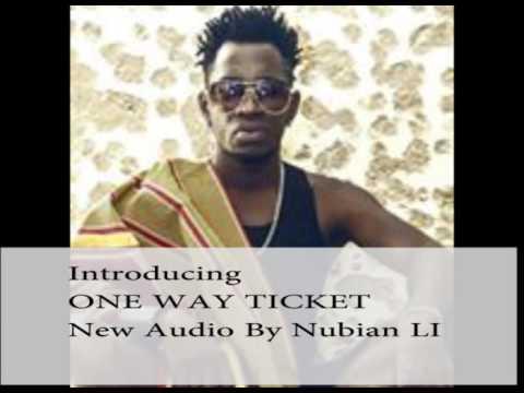 ONE WAY TICKET NUBIAN LI NEW AUDIO RELEASE