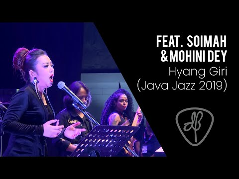 Dewa Budjana - Hyang Giri,  Feat. Soimah & Mohini Dey - (Java Jazz Festival 2019)