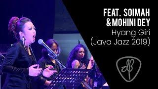 Download lagu Dewa Budjana - Hyang Giri,  Feat. Soimah & Mohini Dey - (Java Jazz Festival 2019)