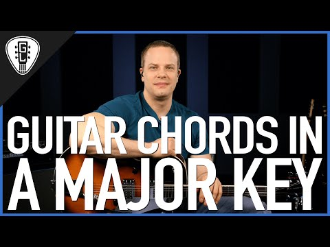 Guitar Chords In A Major Key - Guitar Lesson