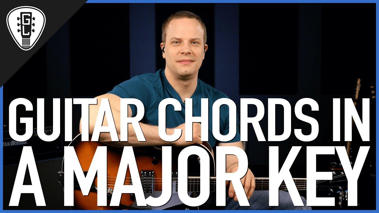 Guitar Chords In A Major Key Guitar Lesson Youtube