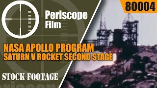 NASA APOLLO PROGRAM  SATURN V ROCKET SECOND STAGE  80004