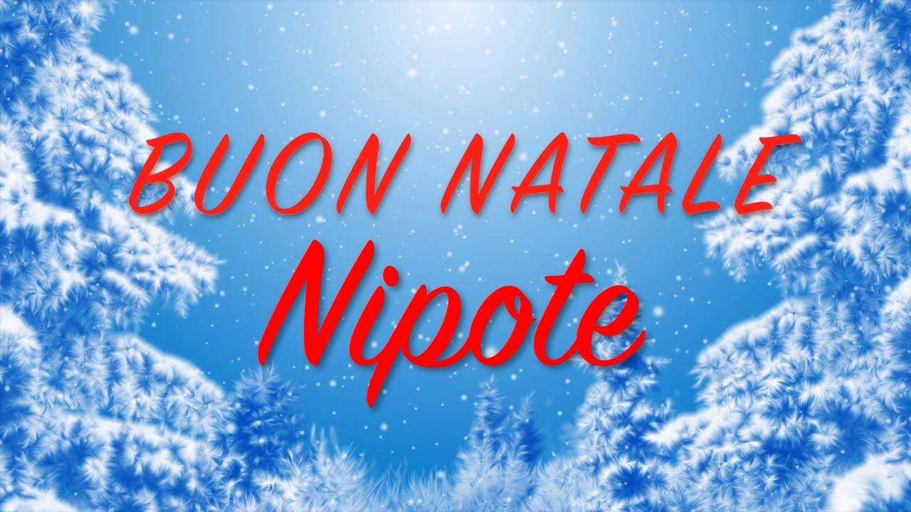 Auguri Di Natale Al Nipotino.Buon Natale Nipote Auguri Divertenti Per Te Youtube