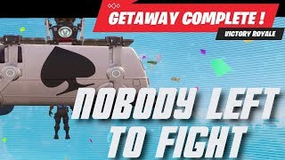 Winning Getaway LTM with NOBODY TO FIGHT | Fortnite Match Highlights